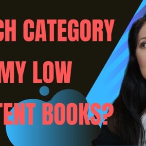 Amazon KDP Low Content Book Categories - which one shall I choose?