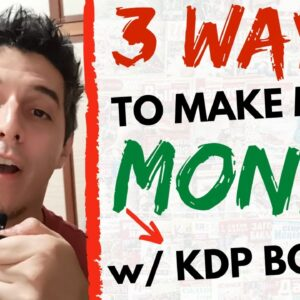 3 Ways To Make More Money Online With KDP Low Content Books And Interiors