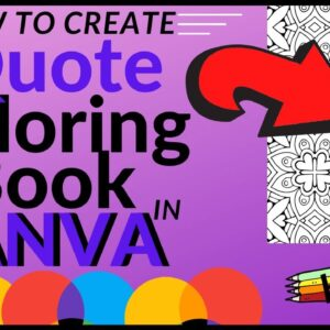Create Quote Coloring Book in Canva - KDP Low Content Publishing