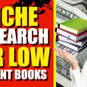 How To Find Niches To Sell Low Content Books