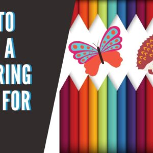 How to Make a Coloring Book for Kids 2020