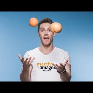 Merch By Amazon Course: Make Money Selling Print On Demand T-Shirts