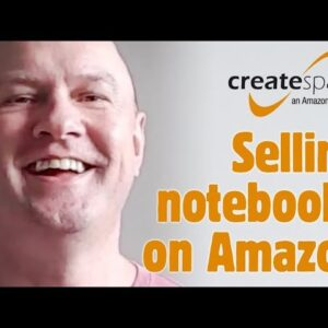 Selling Notebooks on Amazon KDP Print with No Publishing or Writing Experience